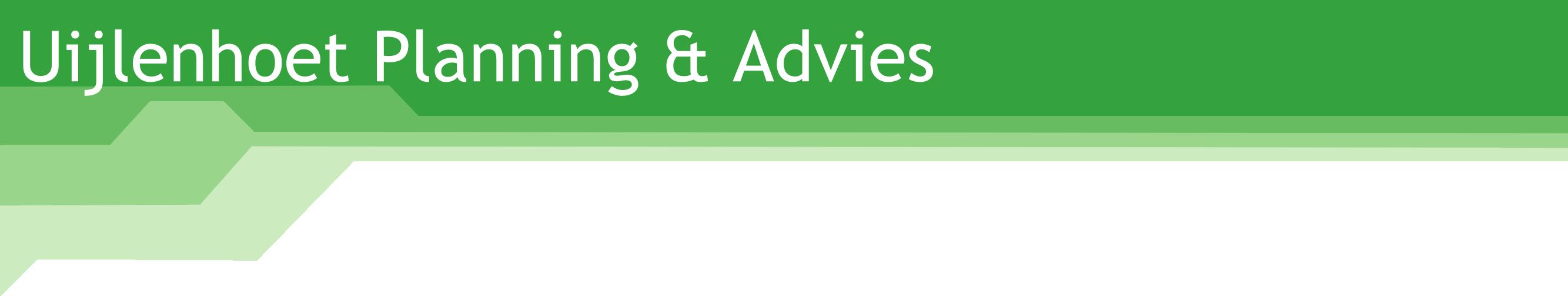 Uijlenhoet Planning & Advies